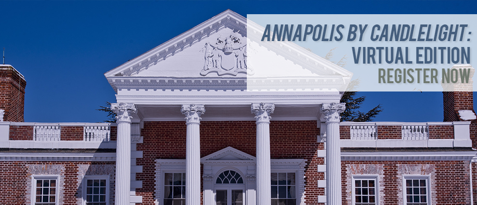 A brick building with a portico with white decorated trim and a blue sky. Text reads Annapolis by Candlelight Virtual Edition Register Now